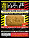 TATE THE BISCUIT @ EAST END ARTS CLUB